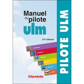 Manuel du pilote ULM 14 eme édition CEPADUES